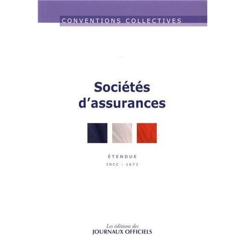 Sociétés d'assurance - Convention collective étendue - 8ème édition - janvier 2013 - Brochure n°3265 - IDCC 1672