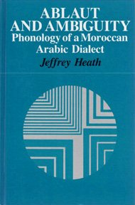Ablaut and Ambiguity: Phonology of a Moroccan Arabic Dialect (SUNY Series in Linguistics)