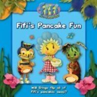 Fifi's Pancake Fun (Fifi and the Flowertots)