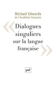 """Afficher """"Dialogues singuliers sur la langue française"""""""