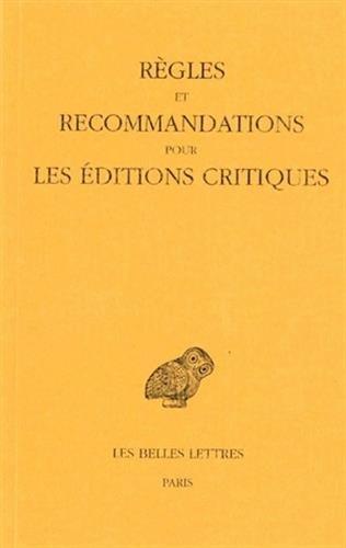 Règles et recommandations pour les éditions critiques ( grec)