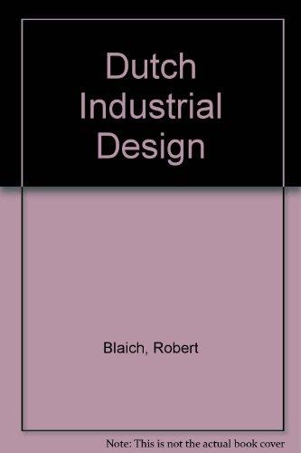 Dutch Industrial Design (Architecture) por Robert Blaich