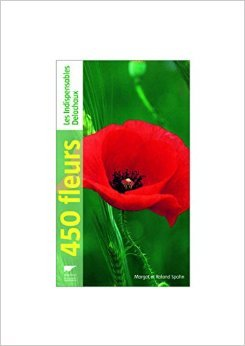 450 fleurs de Roland Spohn,Margot Spohn,Marie-Anne Tattevin (Traduction) ( 10 avril 2008 )