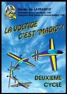 La voltige, c'est magic ! : Deuxième cycle par Xavier de Lapparent (Broché)