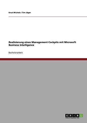 Realisierung eines Management Cockpits mit Microsoft Business Intelligence