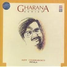 Gharana Series: Ajoy Chakraborty (Patiala)