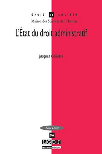 L'Etat du droit administratif Tome 56