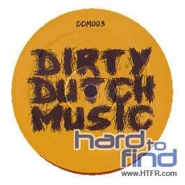 THE DIRTY DUTCH EP (VOLUME 1)