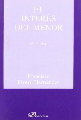 El Interés Del Menor. 2ª Ed.