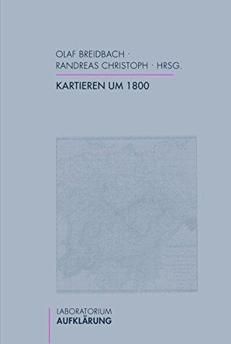 Kartieren um 1800 (Laboratorium Aufklärung)