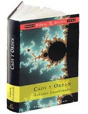 Caos y orden(premio espasa ensayo 1999)