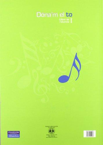 Dóna'm el to I llibre de l'alumne (català) (Dando la Nota) - 9788420555966