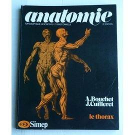 Anatomie Topographique, Descriptive Et Fonctionnelle le thorax