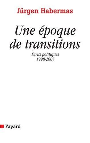Une époque de transitions : (1998-2003)