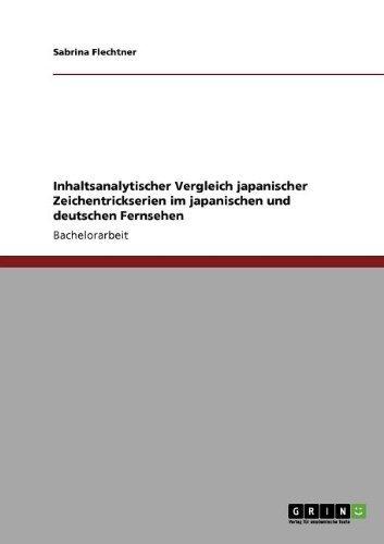 Inhaltsanalytischer Vergleich japanischer Zeichentrickserien im japanischen und deutschen Fernsehen