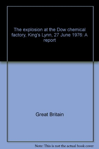 the-explosion-at-the-dow-chemical-factory-kings-lynn-27-june-1976-a-report