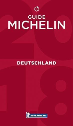 Deutschland - Guide MICHELIN 2018 (Michelin Hotel & Restaurant Guides)