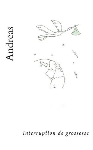Andreas: Interruption de grossesse