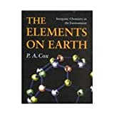 THE ELEMENTS ON EARTH. Inorganic chemistry in the environment, édition en anglais