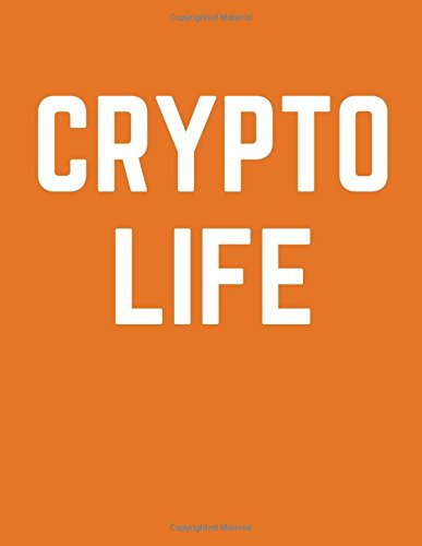 Crypto Life: Cryptocurrency Composition Notebook, 100 Ruled Pages (Large, 8.5 x 11 in.)