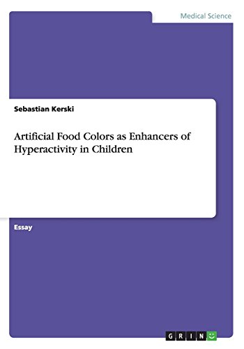 Artificial Food Colors as Enhancers of Hyperactivity in Children - Color Enhancer