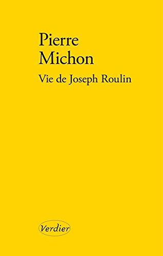 Vie de Joseph Roulin (French Edition)