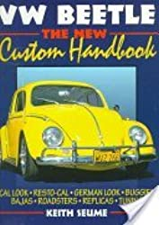 VW Beetle: Custom Handbook by Keith Seume (1992-04-24)