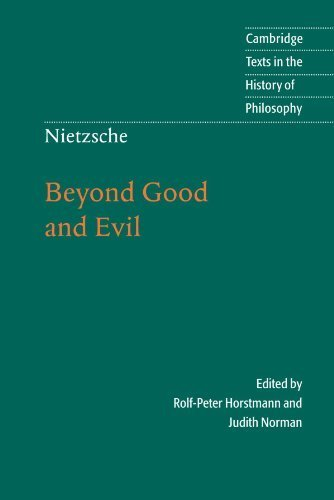 Nietzsche: Beyond Good and Evil: Prelude to a Philosophy of the Future (Cambridge Texts in the History of Philosophy) by Friedrich Nietzsche (2001-12-24)