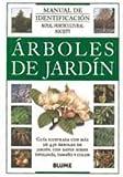 Manual Identificacion. Árboles de jardín (Manual de Identificación)