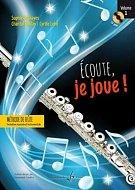Écoute Je Joue ! Volume 1 - Flûte - CD Offert