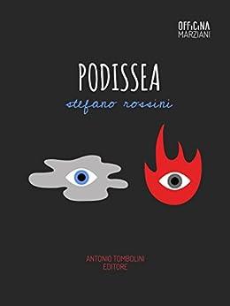 Podissea (Officina Marziani) di [Rossini, Stefano]