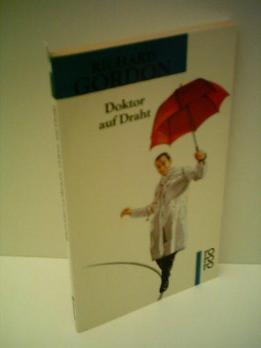 Richard Gordon: Doktor auf Draht  by  Richard Gordon
