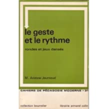Le Geste et le rythme : De la naissance à la préadolescence (Cahiers de pédagogie moderne)