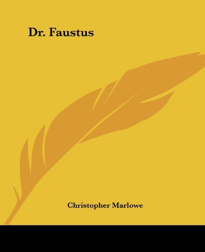 Dr. Faustus by Christopher Marlowe (2004-06-17)