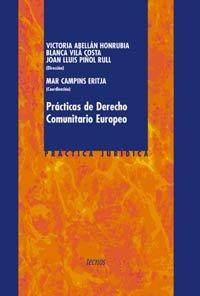Practicas de derecho comunitario Europeo / European Community Law Practice