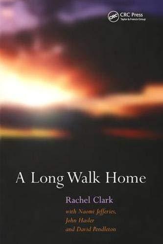 A Long Walk Home por Rachel Clark