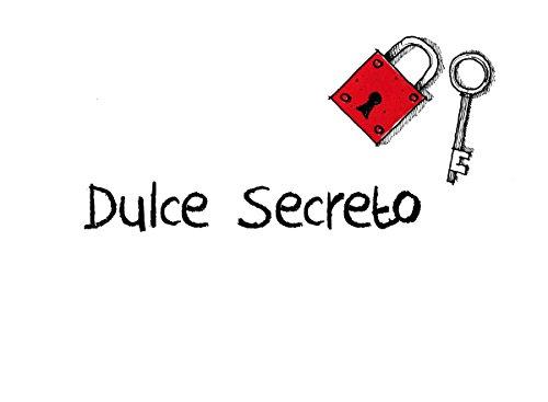 Dulce Secreto por Soraya Pérez Hernández