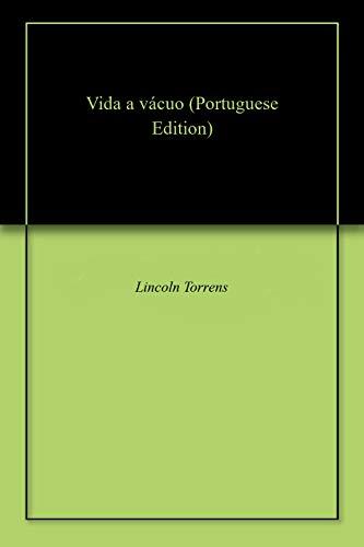 Vida a vácuo (Portuguese Edition)