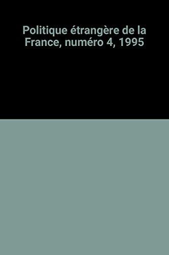 Politique étrangère de la France, numéro 4, 1995