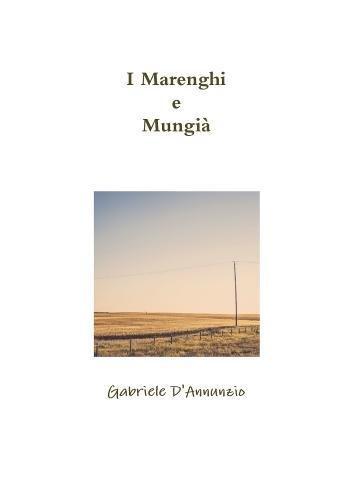 I Marenghi e Mungià