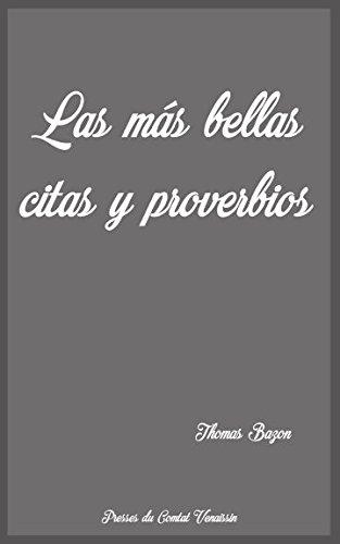 Las más bellas citas y proverbios por Thomas Bazon
