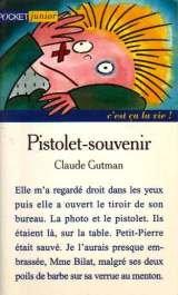 """Afficher """"Pistolet-souvenir"""""""