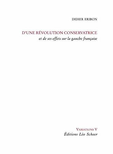 Dune révolution conservatrice et de ses effets sur la gauche française