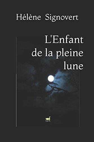 L'Enfant de la pleine lune par Hélène Signovert