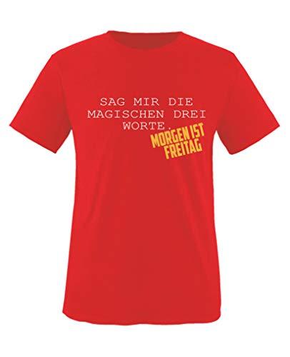 Comedy Shirts - Sag Mir die magischen DREI Worte. Morgen ist Freitag - Mädchen T-Shirt - Rot/Weiss-Gelb Gr. 98/104