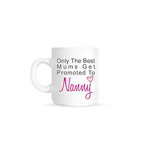 Only The Best Mums Get Promoted To Nanny / Granny / Grandma Typographical Love Heart Ceramic Gift Mug (Nanny)