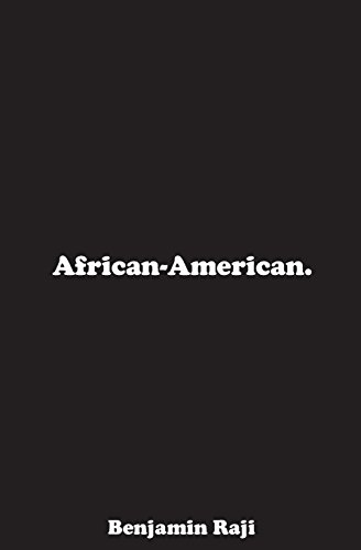 African-American. por Benjamin T Adekunle-Raji II