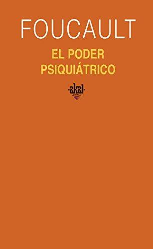 El poder psiquiátrico (Universitaria) por Michel Foucault