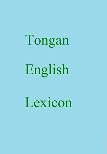 Tongan English Lexicon (World Languages Dictionary Book 429) (English Edition)