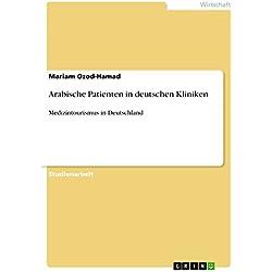Arabische Patienten in deutschen Kliniken: Medizintourismus in Deutschland